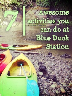 For Pinterest purposes, Kayaking is one of the fun things to do at New Zealand's Blue Duck Station.